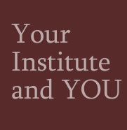 Your Institute and YOU